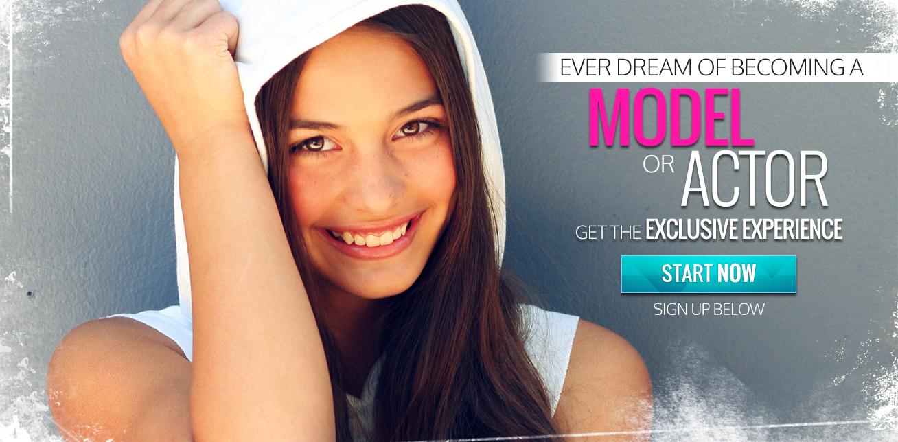 Dream of becoming a model or actor? Get the excclusive experience today.